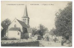 """TORTEBESSE (Puy-de-Dôme) - L´Eglise Et La Place - Animée - Attelages Boeufs - Collection """"l´Auvergne Illustrée"""" - France"""