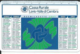 CAL611 - CALENDARIETTO 2007 - CASSA RURALE LAVIS-VALLE DI CEMBRA