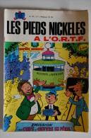 BD LES PIEDS NICKELES A L´O.R.T.F. - 62 - TBE - Rééd. 1970 - Pieds Nickelés, Les
