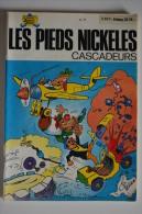 BD LES PIEDS NICKELES CASCADEURS - 77 - TBE - EO - Pieds Nickelés, Les