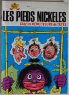 BD LES PIEDS NICKELES - 42 - LES PIEDS NICKELES CHEZ LES REDUCTEURS DE TETES - BE - Rééd. 1980 - Pieds Nickelés, Les