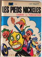 BD LES PIEDS NICKELES - 33 - LES PIEDS NICKELES COURENT LA PANASIATIQUE - TBE - Rééd. 1971 - Pieds Nickelés, Les