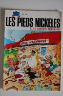 BD LES PIEDS NICKELES ET LE CHANVRE BERRICHON - 112 - TBE - EO - Pieds Nickelés, Les