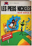 BD LES PIEDS NICKELES - 51 - LES PIEDS NICKELES SUR BETA 2 - BE - Rééd. 1972 - Pieds Nickelés, Les