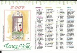 CAL625 - CALENDARIETTO 2007 - BOTTEGA VERDE