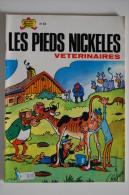 BD LES PIEDS NICKELES VETERINAIRES - 82 - TBE - Rééd. 1981 - Pieds Nickelés, Les