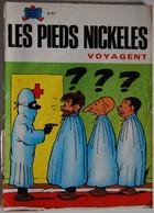 BD LES PIEDS NICKELES - 57 - LES PIEDS NICKELES VOYAGENT - BE - Rééd. 1981 - Pieds Nickelés, Les