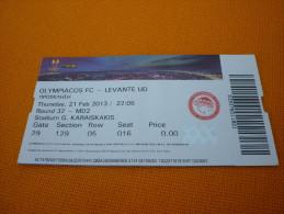 Olympiacos-Levante UEFA Europa League Football Match Ticket Stub 21/2/2013 - Tickets D'entrée