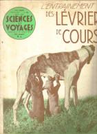 """revue ancienne 1939 """"Sciences et voyage"""" N� 48 les l�vriers de Course"""