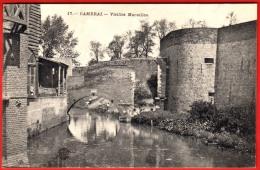 CPA 59 - CAMBRAI - Vieilles Murailles (peu Courante) - 17 - CV2 - Cambrai