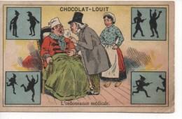 CHROMOS - CHOCOLAT LOUIT - L' Ordonnance Médicale  - Jeux D' Ombres Chinoises - Louit