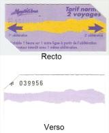 """Ticket """"Tarif normal 2 voyages"""" (bus) r�seau MONTELIBUS � Mont�limar. 2005."""