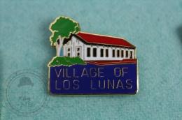 Village Of Los Lunas, New Mexico - Pin Badge #PLS - Ciudades