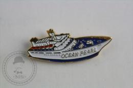 Ocean Pearl Ship/ Boat - Pin Badge #PLS - Barcos