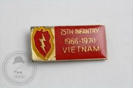 25th Infantry 1966 - 1970 Vietnam  - Pin Badge #PLS - Militares