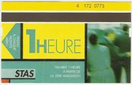 "Ticket ""1 heure"" (bus et tramway) r�seau STAS � Saint Etienne. 2004."