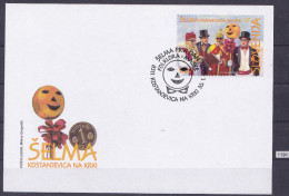 SLOVENIA 2009; FDC; Mi: 705; Carnival Costumes, Selma, Celebrations, Folklore - Carnival