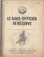 REVUE MENSUELLE-LE SOUS-OFFICIER DE RESERVE F.N.A.S.O.R. N°1  8 ANNEE JANVIER 1938 - Magazines & Papers