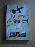 La Terre De Beaufort.  Ville De Huy. - België