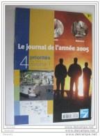 le journal de l�ann�e 2005 / la Voix du Nord