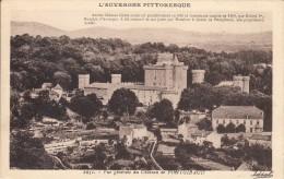 Thematiques 63 Puy De Dôme Pontgibaud L'auvergne Pittoresque Vue Générale Du Château - France