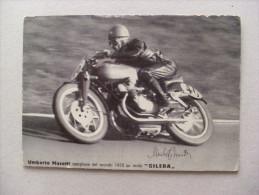 """Cartolina/postcard UMBERTO MASETTI Campione Del Mondo 1950 Su Molo """"Gilera"""". Firma Stampata. - Personalità Sportive"""