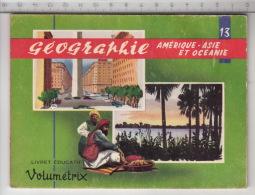 Livret éducatif Volumétrix - N° 13 Géographie - Amérique. Asie & Océanie - Géographie