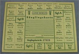"""Lebensmittelkarte LAND BERLIN """"Säuglingskarte"""" - 2.Auflage - Monétaires/De Nécessité"""