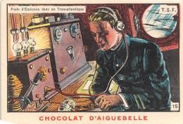 """0292 """"CHOCOLAT D´AIGUEBELLE -DONZERE - N. 15 - CABINA DI TRASMISSIONE IN UN TRANSATLANTICO"""" FIGURINA ORIGINALE - Cioccolato"""