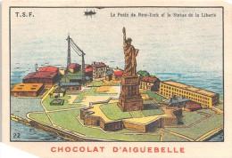 """0294 """"CHOCOLAT D´AIGUEBELLE -DONZERE - N. 22 - NEW YORK STATUA DELLA LIBERTA´"""" FIGURINA ORIGINALE - Cioccolato"""