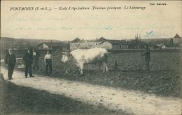 71 FONTAINES / Ecole D'Agriculture, Le Labourage / - Altri Comuni