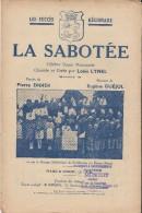 La Sabotée/ Célébre Danse Normande/ Louis Lynel/ Didier/ Guejol/St Maurice Du Désert/Orne  /Vers 1940         PART68 - Partitions Musicales Anciennes
