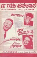 Le Trou Normand/Dalibert/ Chapon /Editions Sandrine/ IMCI Levallois Perret  /1958        PART69 - Partitions Musicales Anciennes