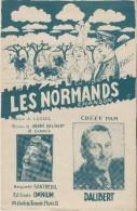 Les Normands / Chanson/ Dalibert/ /Editions Omnium/Vers 1950  PART70 - Partitions Musicales Anciennes