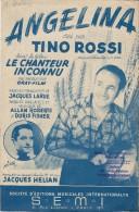 Angelina/Film Le Chanteur Inconnu/ Tino Rossi/ Larue/ Jacques Hélian/1947   PART71 - Partitions Musicales Anciennes