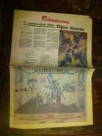 1944 (réédition) Les Dépêches ...il Y A 40 Ans DIJON Libéré ; OCCUPATION;  RESISTANCE...etc - Zeitungen