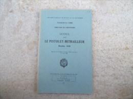 notice sur le pistolet mitrailleur modele 1938 PM38 dat� 1947 PM 38
