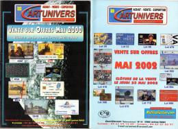TARIFS  TELECARTES  CARTUNIVERS  Ventes Sur Offres  2000 2002 2002 2005 2008  (lot De 5 ) - Télécartes