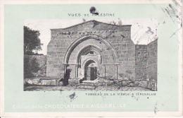 PC Vues De Palestine - Tombeau De La Vierge A Jerusalem - Chocolaterie D'Aiguebelle (9615) - Israel