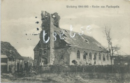 Poelkapelle - Weltkrieg 1914-1915 - Kirche /Kerk Vernietigd - Feldpost 1915 ( Verso Zien ) - Langemark-Poelkapelle