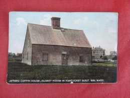 - Massachusetts> Nantucket  Jethro Coffin House   Ref 1575 - Nantucket