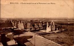 59-BAILLEUL..L'ECOLE DENTELLIERE ET LE MONUMENT AUX MORTS....CPA - Francia