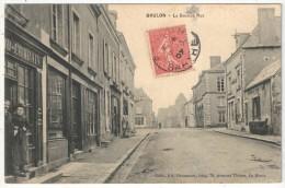 72 - BRULON - La Grande Rue - Edition Housseau - 1907 - Brulon