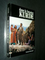 """"""" DANS Le BRASIER KURDE """" Par  Emmanuel BRAQUET1976  Kurdistan Irak Syrie Turquie - Storia"""