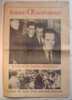 FRANCE OBSERVATEUR:1959: L'AFFAIRE MITTERRAND...CHABAN-DELMAS..W VON BRAUN..JEAN LUC GODARD.Etc.... - Zeitungen