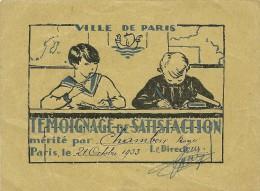 TEMOIGNAGE DE SATISFACTION  VILLE DE PARIS LOT DE 2 21/10/1933 ET 23./3.1935 - Diploma & School Reports