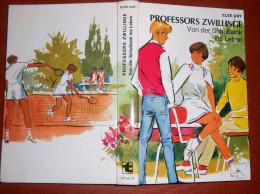 Professors Zwillinge - Von Der Schulbank Ins Leben - Livres Pour Enfants