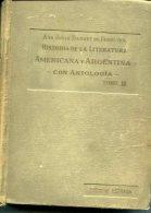 """""""HISTORIA DE LA LITERATURA AMERICANA Y ARGENT"""" AUTOR ANA JULIA DARNET TOMO 2 AÑO CIRCA 1960 PAG.1648- USADO-GECKO. - Kultur"""