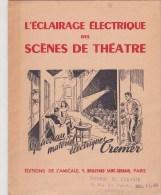 Thâtre - éclairage Des Scènes De Théâtre - Matériel électrique Cremer - Autres