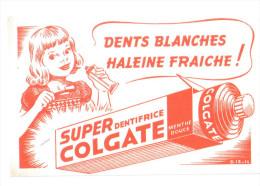 "Buvard Ancien  ""dentifrice""  Super Colgate - Buvards, Protège-cahiers Illustrés"